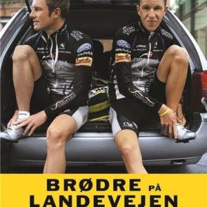 Brødre på landevejen - Chris Anker Sørensen - bog
